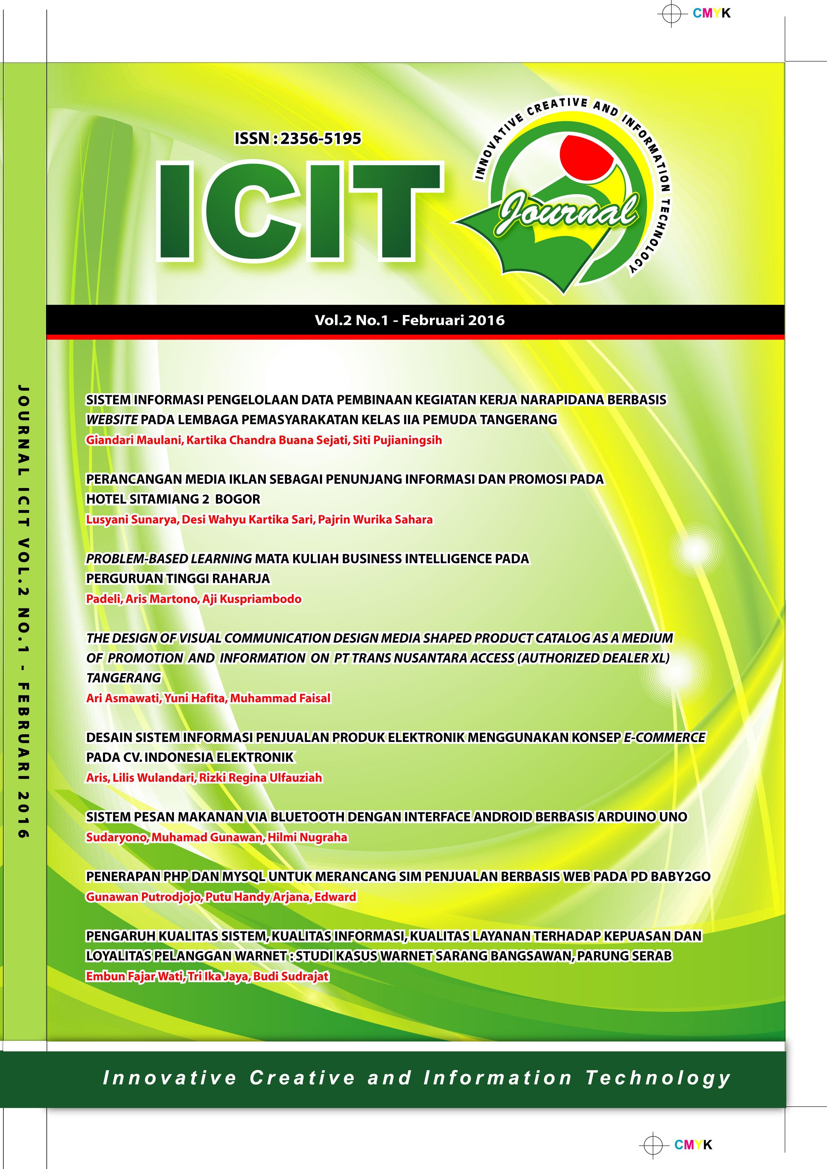 Perancangan Media Iklan Sebagai Penunjang Informasi Dan Promosi Pada Hotel Sitamiang 2 Bogor Icit Journal